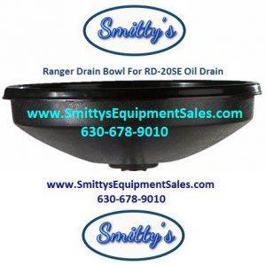 Ranger Drain Bowl For RD-20SE Oil Drain